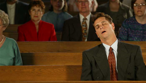 Dozing in the house of God